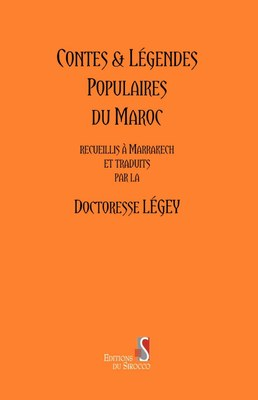 Contes and Legendes populaires du Maroc