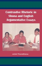 Contrastive Rhetoric in Shona and English Argumentative Essay