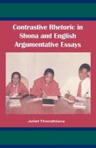 Contrastive Rhetoric in Shona and English Argumentative Essay