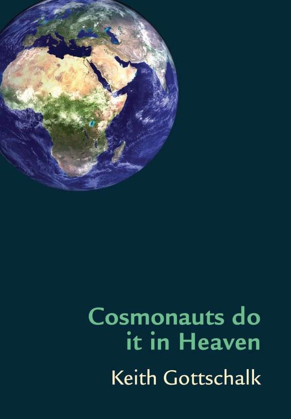 Cosmonauts do it in Heaven