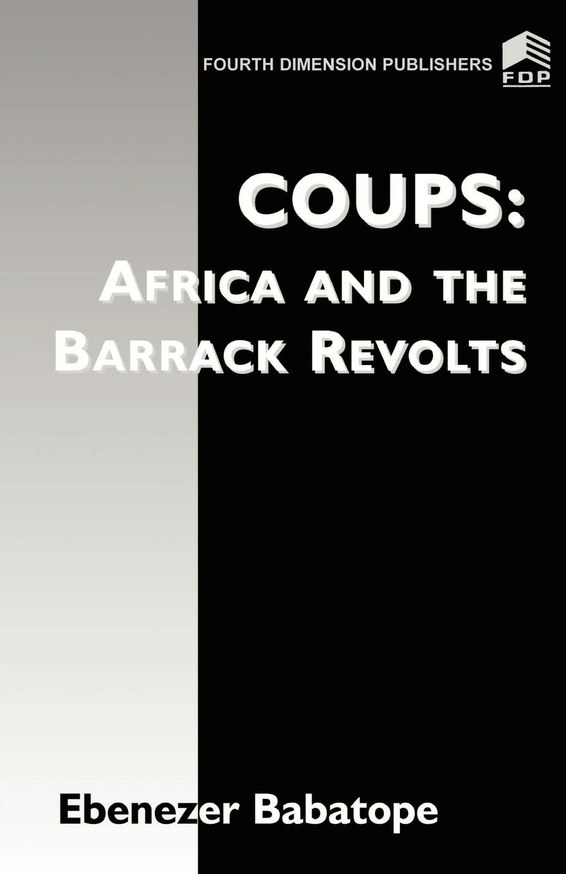 Coup: Africa and the Barrack Revolts