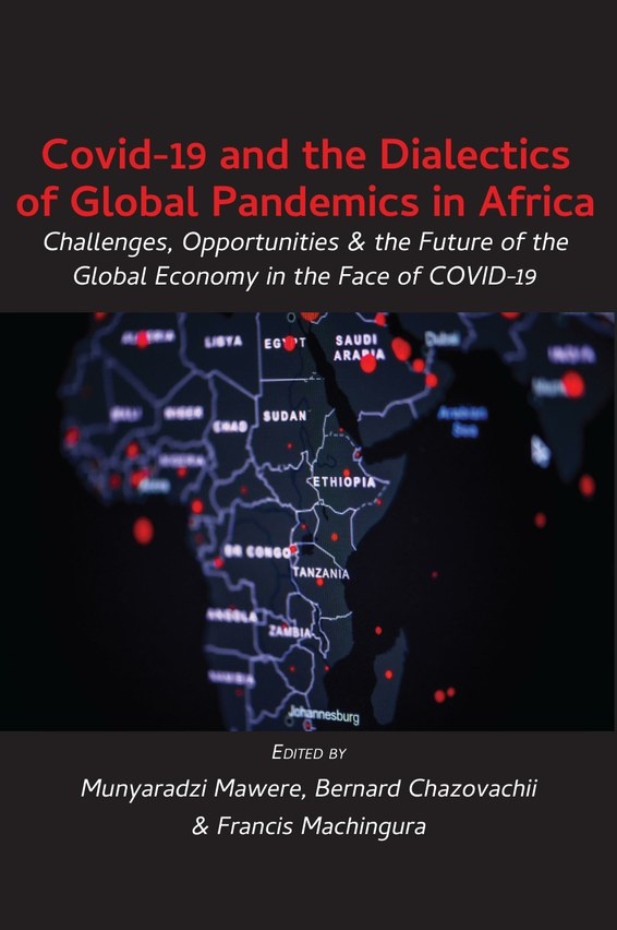 Covid-19 and the Dialectics of Global Pandemics in Africa