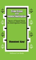 Crime Scene and Forensic Investigation