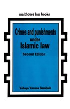 Crimes and Punishments Under Islamic Law
