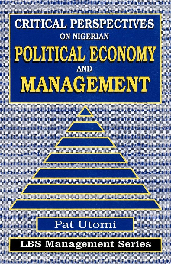 Critical Perspectives on Nigerian Political Economy and Management