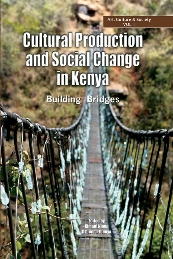 Cultural Production and Social Change in Kenya