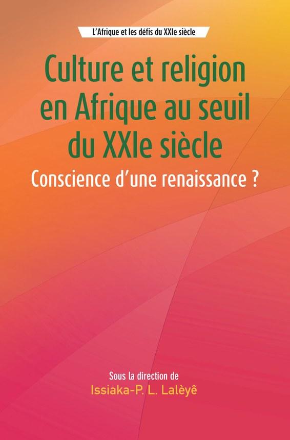 Culture et religion en Afrique au seuil du XXIe siècle