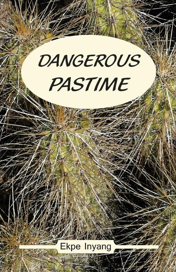 Dangerous Pastime
