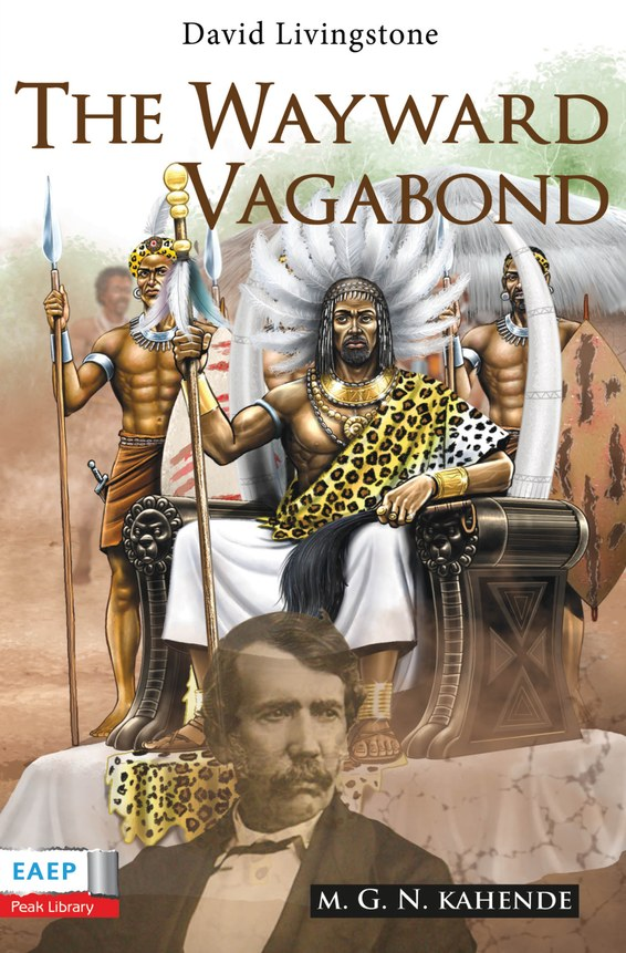 David Livingstone: The Wayward Vagabond in Africa