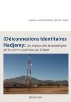 (De)connexions identitaires hadjeray