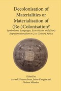 Decolonisation of Materialities or Materialisation of (Re-)Colonisation?