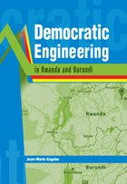 Democratic Engineering in Rwanda and Burundi