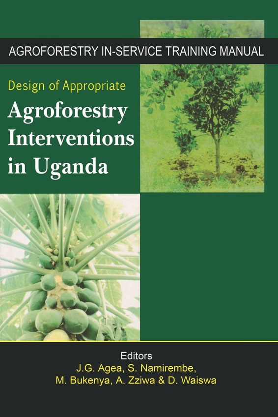 Design of Appropriate Agroforestry Intervention in Uganda