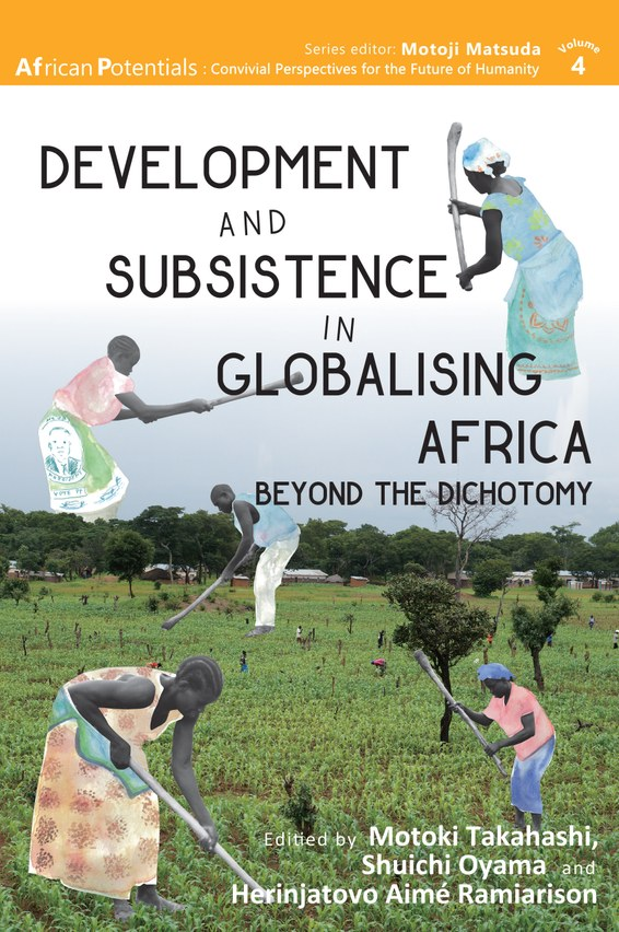 Development and Subsistence in Globalising Africa