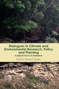 Dialogues in Climate and Environmental Research, Policy and Planning