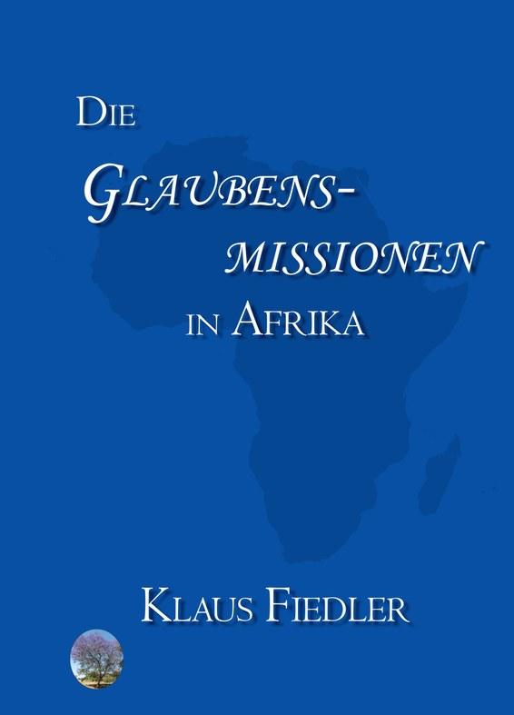 Die Glaubensmissionen in Afrika