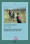 Die Linie: Ethnografisches Feldtagebuch einer Namibia-Forschung im Jahr 1996