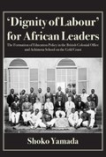'Dignity of Labour' for African Leaders