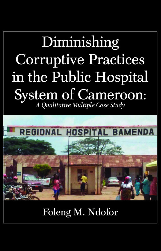 Diminishing Corruptive Practices in the Public Hospital System of Cameroon