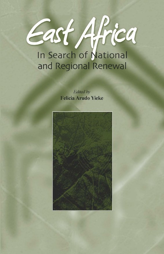 East Africa. In Search of National and Regional Renewal