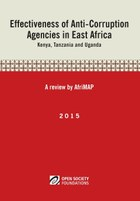 Effectiveness of Anti-Corruption Agencies in East Africa: Kenya, Tanzania and Uganda