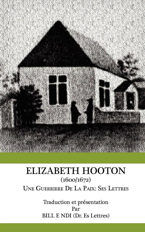Elizabeth Hooton 1600 1672 Une Guerriere De La Paix