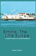 Elmina, 'The Little Europe'