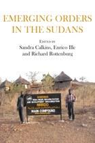 Emerging Orders in the Sudans