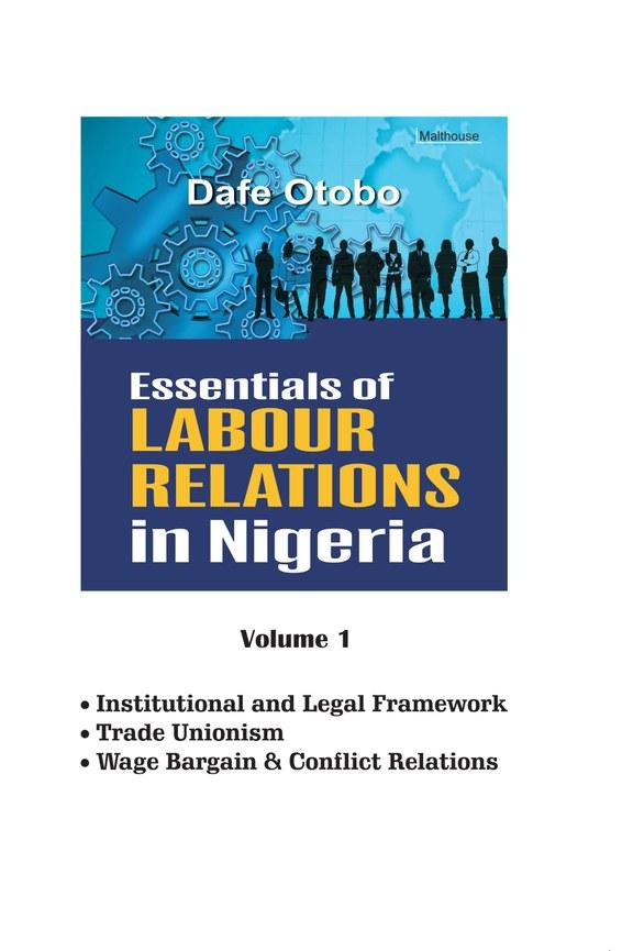 Essentials of Labour Relations in Nigeria: Volume 1