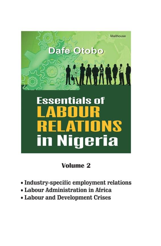 Essentials of Labour Relations in Nigeria: Volume 2