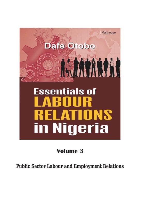 Essentials of Labour Relations in Nigeria: Volume 3