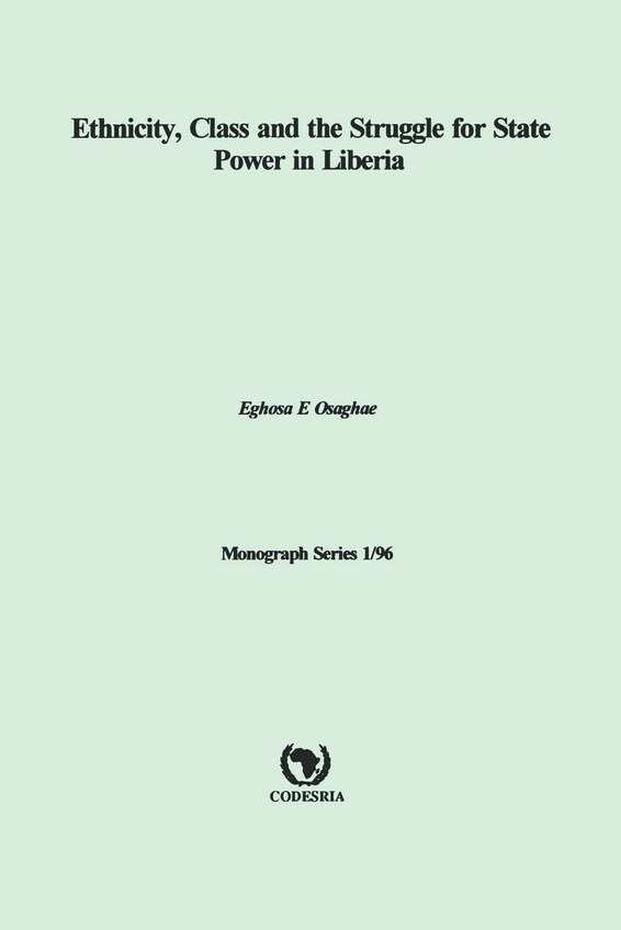 Ethnicity, Class and the Struggle for State Power in Liberia