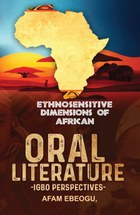 Ethnosensitive Dimensions of African Oral Literature
