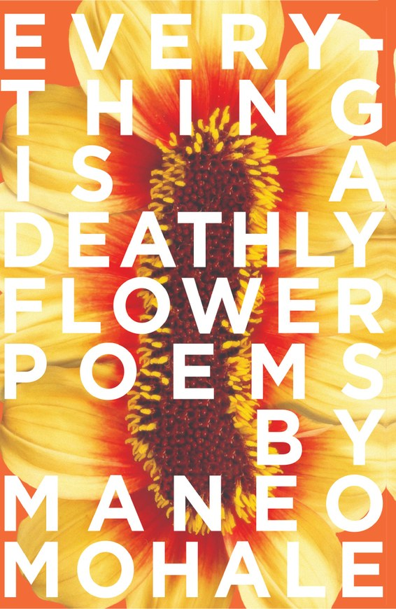 Everything Is A Deathly Flower