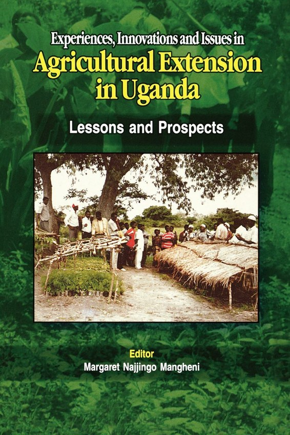 Experiences, Innovations and Issues in Agricultural Extention in Uganda