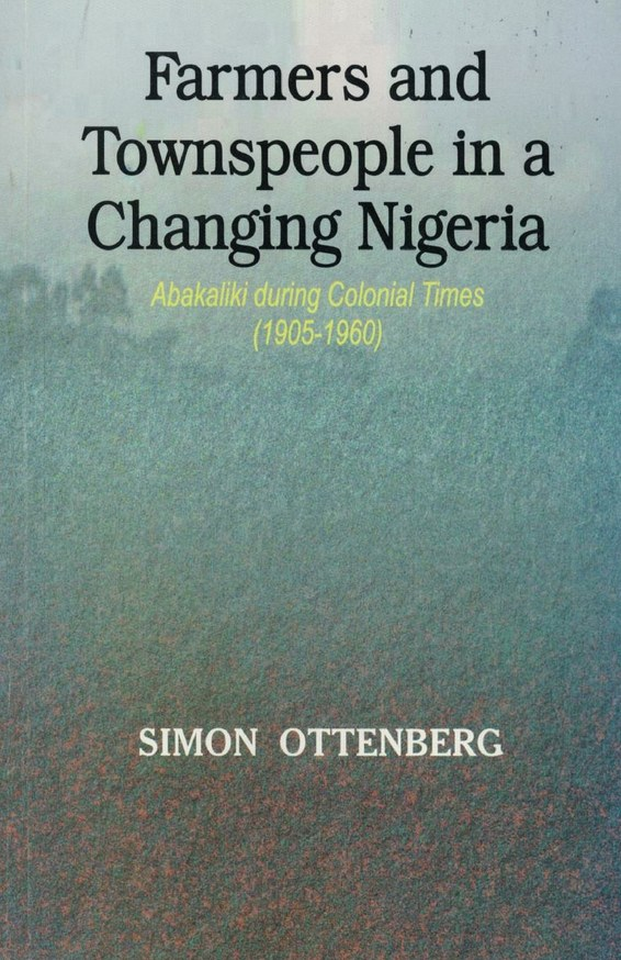 Farmers and Townspeople in a Changing Nigeria