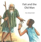 Fati and the Old Man