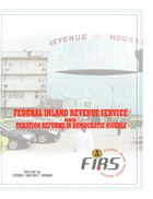 Federal Inland Revenue Service and Taxation Reforms in Democratic Nigeria