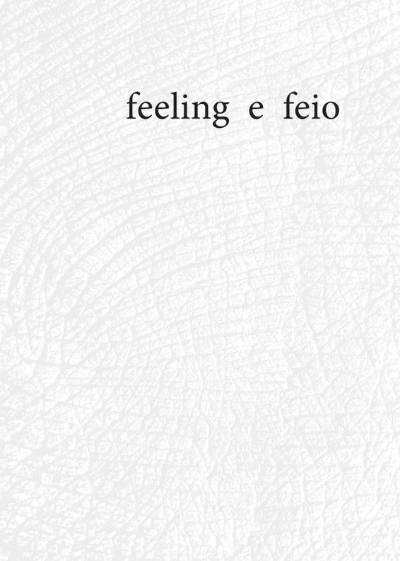 feeling e feio