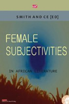 Female Subjectivities in African Literature