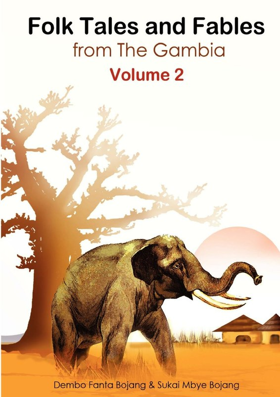 Folk Tales and Fables from The Gambia. Volume 2