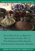 Food Security in Africa's Secondary Cities: No. 2
