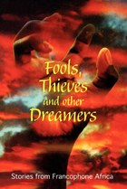 Fools, Thieves and Other Dreamers