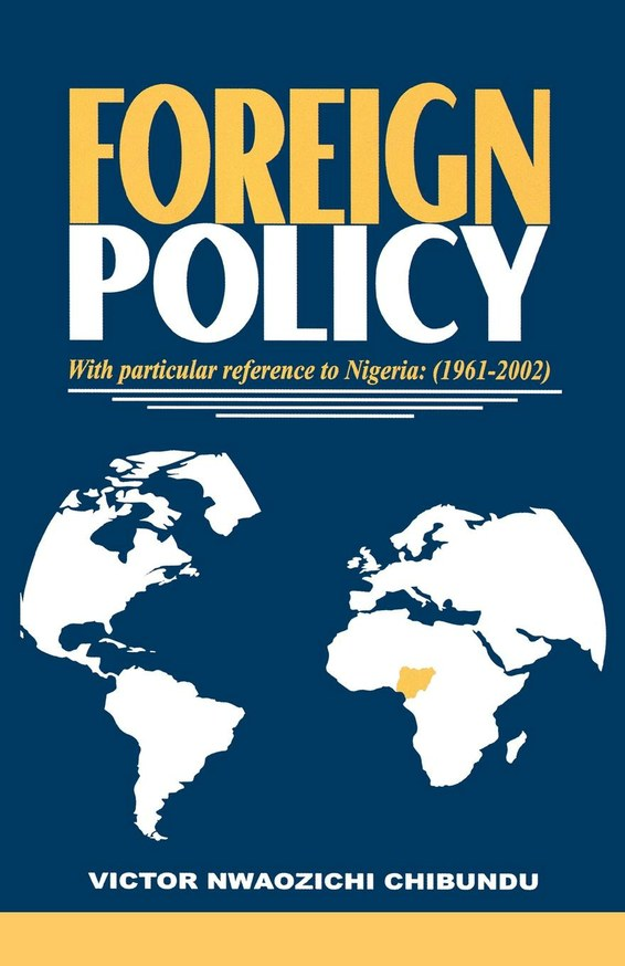 Foreign Policy with Particular Reference to Nigeria 1961-2000
