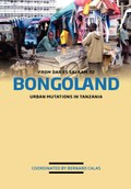 From Dar es Salaam to Bongoland