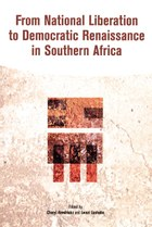 From National Liberation to Democratic Renaissance in Southern Africa