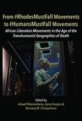 From #RhodesMustFall Movements to #HumansMustFall Movements