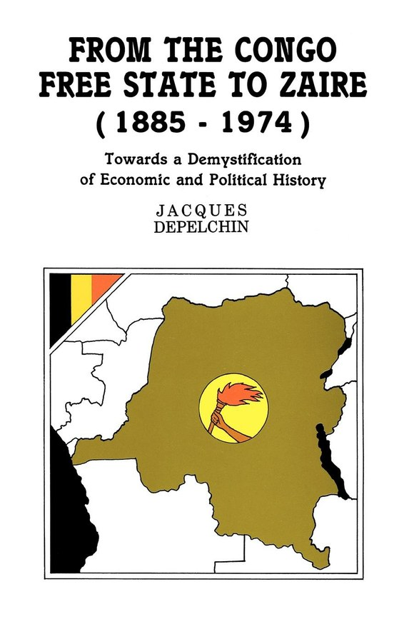 From the Congo Free State to Zaire (1885-1974)