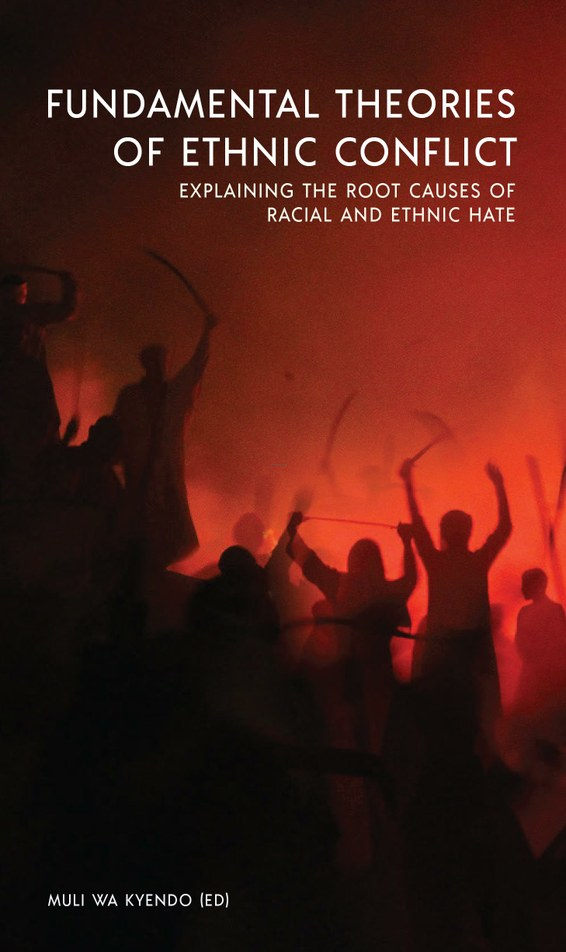 Fundamental Theories of Ethnic Conflict