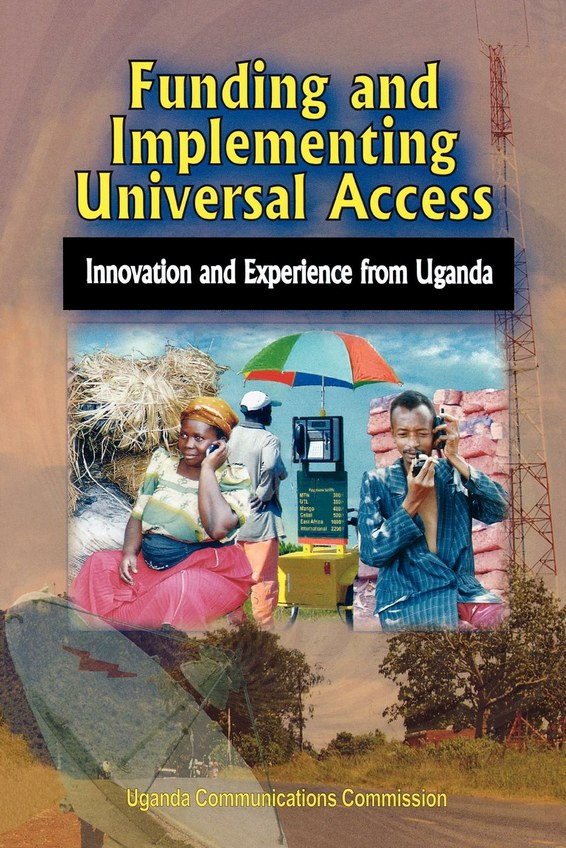 Funding and Implementing Universal Access